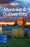 Lonely Planet Montréal & Québec City (Lonely Planet Travel Guides)