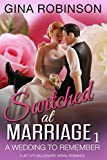 A Wedding to Remember: A Jet City Billionaire Serial Romance (Switched at Marriage Book 1)