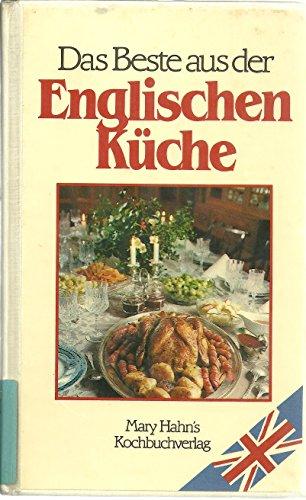 Das Beste aus der Englischen Küche