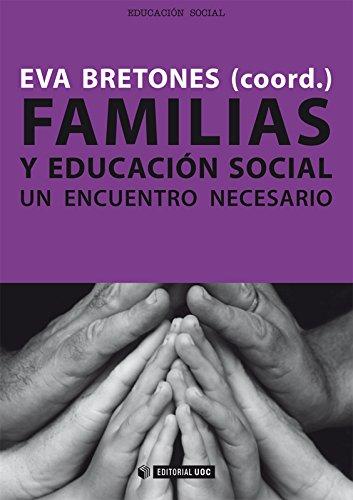 Familias y educación social. Un encuentro necesario (Manuales)
