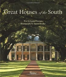 Great Houses of the South by Laurie Ossman (2010-04-06)
