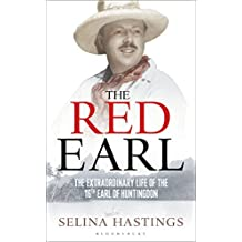 The Red Earl: The Extraordinary Life of the 16th Earl of Huntingdon