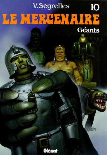 Le Mercenaire, Tome 10 : Géants