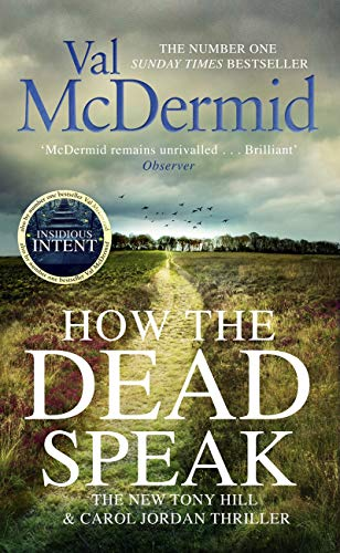 How the Dead Speak (Tony Hill and Carol Jordan Book 11) (English Edition)