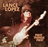 Songtexte von Lance Lopez - First Things First