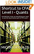 #8: Shortcut to CFA Level I - Quants: Handwritten notes on everything you need to ace the Quantitative part of CFA Level I