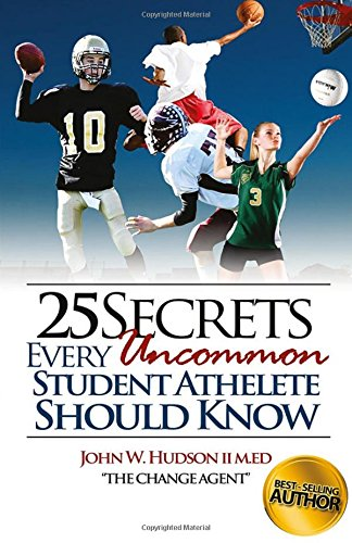 25 Secrets Every Uncommon Student Athlete Should Know