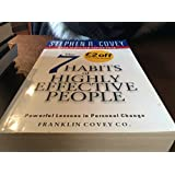 The Seven Habits of Highly Effective People.: Powerful Lessons in Personal Change. Restoring the Character Ethic.