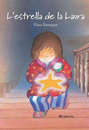 L'estrella de la Laura (El màgic món de la Laura) por Klaus Baumgart