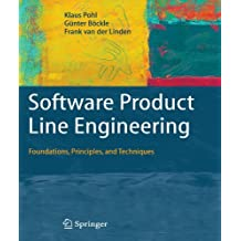Software Product Line Engineering: Foundations, Principles and Techniques by Klaus Pohl (2010-01-14)