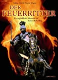 Sabine Gistl, Florian Wagner: Der Feuerritter