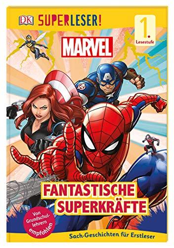 SUPERLESER! MARVEL Fantastische Superkräfte: Sach-Geschichten für Leseanfänger, 1. Lesestufe
