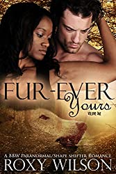 Fur-Ever Yours: A BBW Paranormal Shape Shifter Romance (The Protectors Book 1) (English Edition)