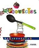 LOS RESTAURANTES (Por Proyectos) - 9788467873719