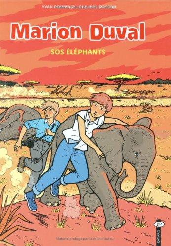 Marion Duval, numéro 10 : SOS éléphants