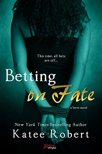 Betting on Fate (Serve)
