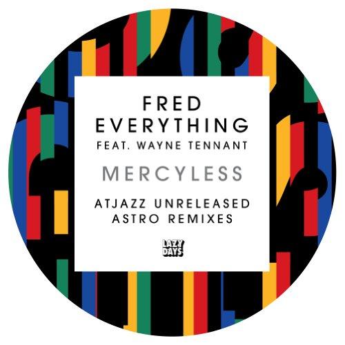 Mercyless (AtJazz Unreleased Astro Dub)