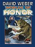 Worlds of Honor (Honor Harrington- Anthologies Book 2) (English Edition)