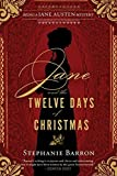 Jane and the Twelve Days of Christmas (Being a Jane Austen Mystery) by Stephanie Barron (2014-10-28)