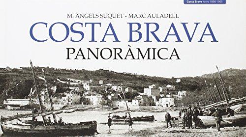 Descargar Libro Costa Brava panoràmica (Col·lecció Panoràmica) de M. Àngels Suquet