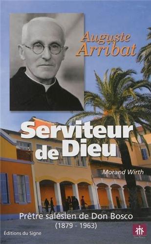 auguste-arribat-serviteur-de-dieu-prtre-salsien-de-don-bosco-1879-1963