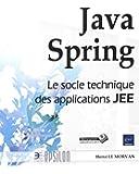 Java Spring - Le socle technique des applications JEE