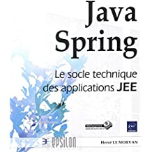 Java Spring - Le socle technique des applications JEE