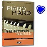 Piano Piano 1 - Die 100 schönsten Melodien von Klassik bis Pop für Klavier - Spielbuch zu jeder Klavierschule - leicht arrangiert - mit bunter herzförmiger Notenklammer