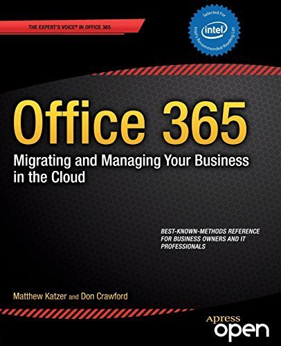 Office 365: Migrating and Managing Your Business in the Cloud 2013 edition by Katzer, Matthew, Crawford, Don (2013) Paperback
