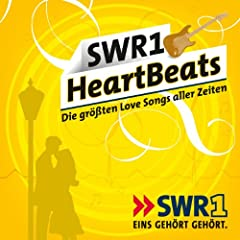 SWR 1 Heart Beats - Die Gr��ten Love Songs Aller Zeiten
