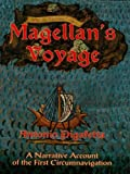 Magellan's Voyage: A Narrative Account of the First Circumnavigation (Dover Books on Travel, Adventure) (English Edition)