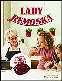 Lady Remoska (2016)