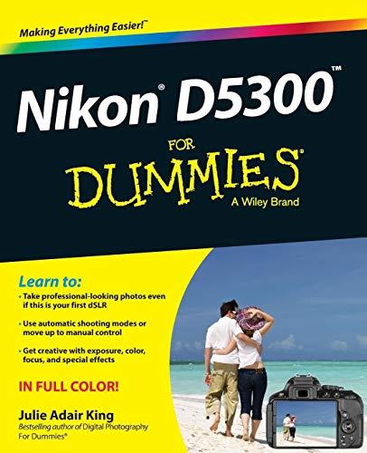 Nikon D5300 For Dummies (For Dummies Series)