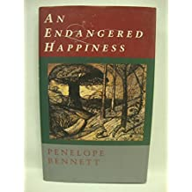 An Endangered Happiness: A Novella & Seven Stories: The Holiday; the Butcher's Christmas Story; the Trials; Mrs F.Pearson-Bent; Good Friday; the Child Who Couldn't Answer; out of the Looking Glass