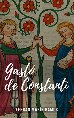 Gastó de Constantí (Catalan Edition) par Ferran Marín Ramos