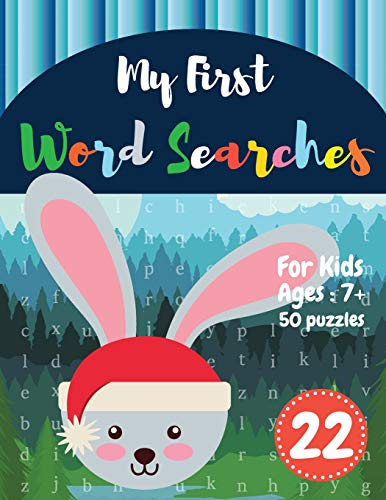 My First Word Searches: 50 Large Print Word Search Puzzles : word search for kids ages 6-8 activity workbooks   Ages 7 8 9+ rabbit design (Vol.22) (Kids word search books, Band 22) 7 Cleaver