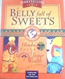 A Belly Full of Sweets: Hindu Tales of Inner Wealth With Cards and Poster