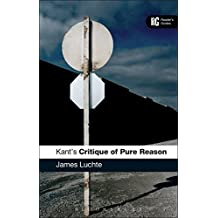 Kant's 'Critique of Pure Reason': A Reader's Guide (A Reader's Guides)