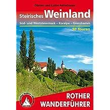 Steirisches Weinland: West- und Südsteiermark – Koralpe – Drautal (Rother Wanderführer)