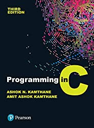 Programming in C | Third Edition | By Pearson