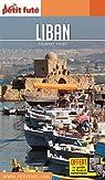 Guide Liban 2017 Petit Futé par Le Petit Futé