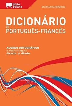 Dictionnaire Moderno Portugais-Français Porto Editora / Dicionário Moderno de Português-Francês Porto Editora (Portuguese Edition) von [Porto Editora]