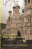 Fünf Tage in Karlsbad - George Tenner