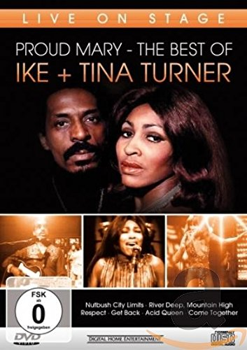 Ike & Tina Turner - The Best Of - Proud Mary - Live On Stage [Alemania] [DVD]