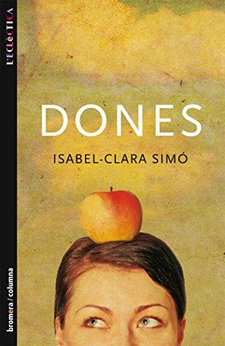 Dones (L'Eclèctica) por Isabel-Clara Simó Monllor