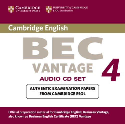 Cambridge BEC 4 Vantage Audio CDs (2): Examination Papers from University of Cambridge ESOL Examinations (BEC Practice Tests)