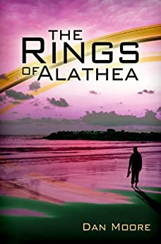 The Rings of Alathea by [Moore, Dan]