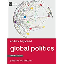 Global Politics (Palgrave Foundations Series)