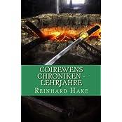 Coirewens Chroniken - Lehrjahre