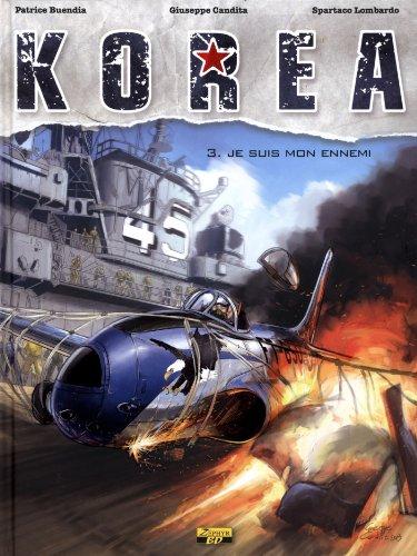 Korea, Tome 3 : Je suis mon ennemi